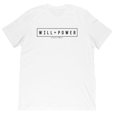 Will and Power - Comfort Kills Tee