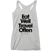 Wild Fame - Eat Well Travel Often Racerback Tank (Ladies)