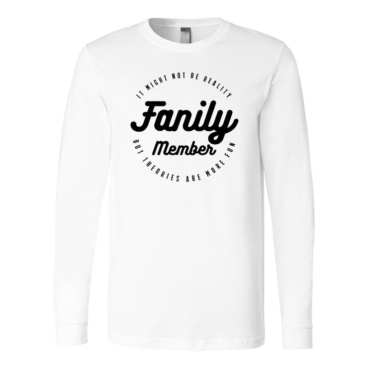 The Fangirl - Fanily Long Sleeve Tee