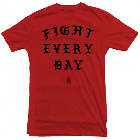 Rampage - Fight Everyday Tee