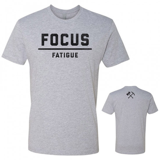 Focus Over Fatigue Tee