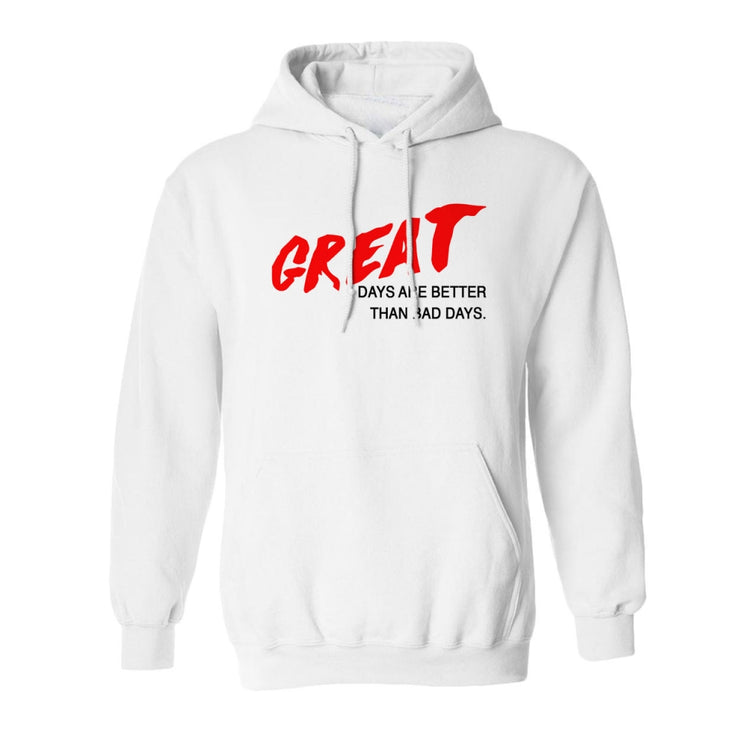 Great Days Hoodie