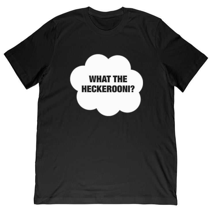 Miss Darcei - What The Heckeroni? Tee