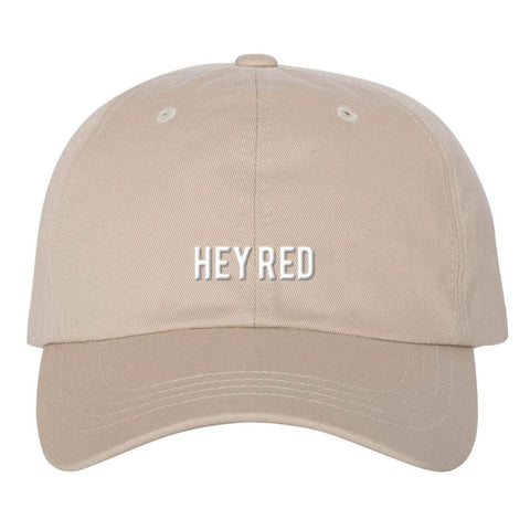Hey Red - Tan Dad Hat