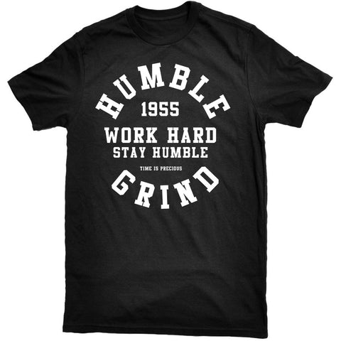 Humble Grind - Work Hard Tee Black