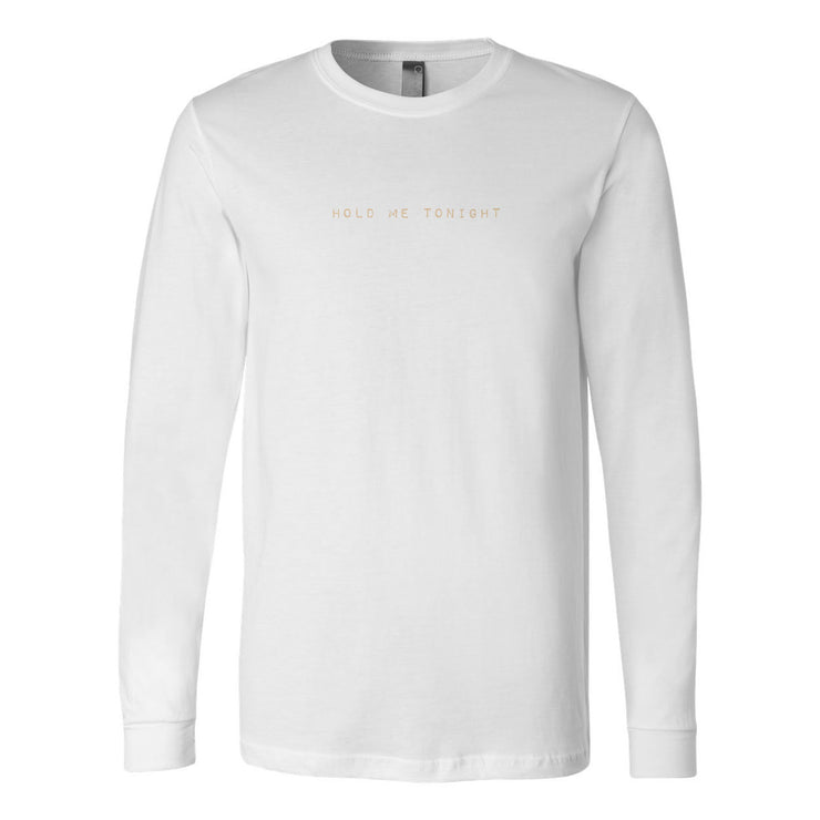 Hold Me Tonight Longsleeve Tee