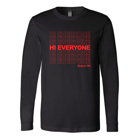 Gabriel Zamora - Hi Everyone Stacked Long Sleeve Tee
