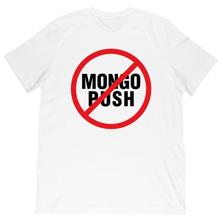 X7 Albert - Don't Mongo Push Tee