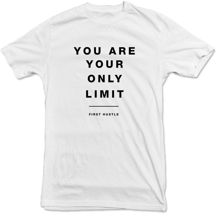 First Hustle - Only Limit Tee