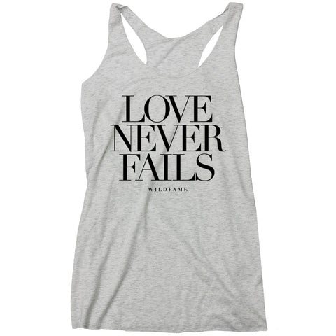 Wild Fame - Love Never Fails Racerback Tank (Ladies)