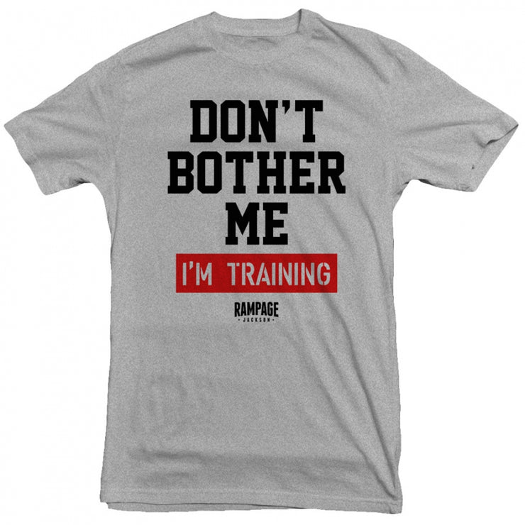 Rampage - Don't Bother Me Tee