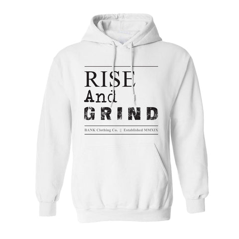 Bank - Rise and Grind Hoodie