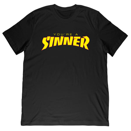 Christianity Hotline - Sinner Tee