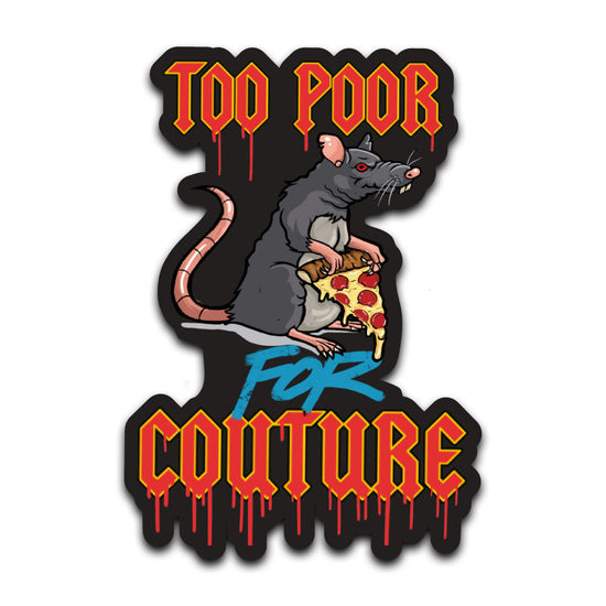 Bailey Sarian - Too Poor For Couture Sticker