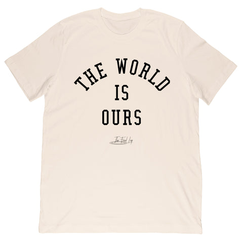 The World is Ours Tee