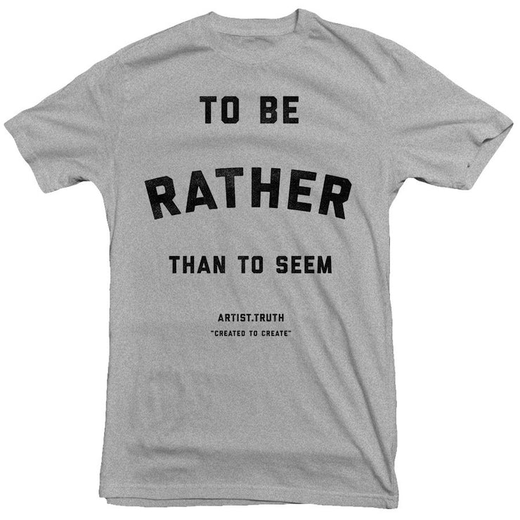 Artist Truth - To Be Tee