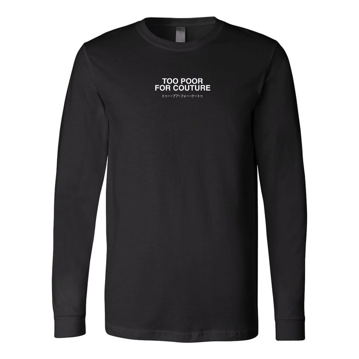 Bailey Sarian - Too Poor For Couture Long Sleeve Tee