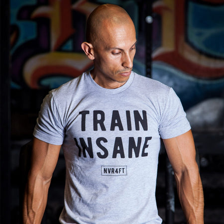 Never4Fit - Train Insane Tee