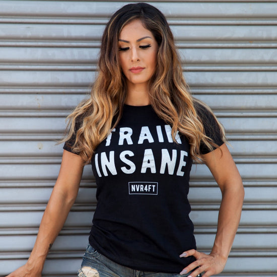 Never4Fit - Train Insane Tee - Black