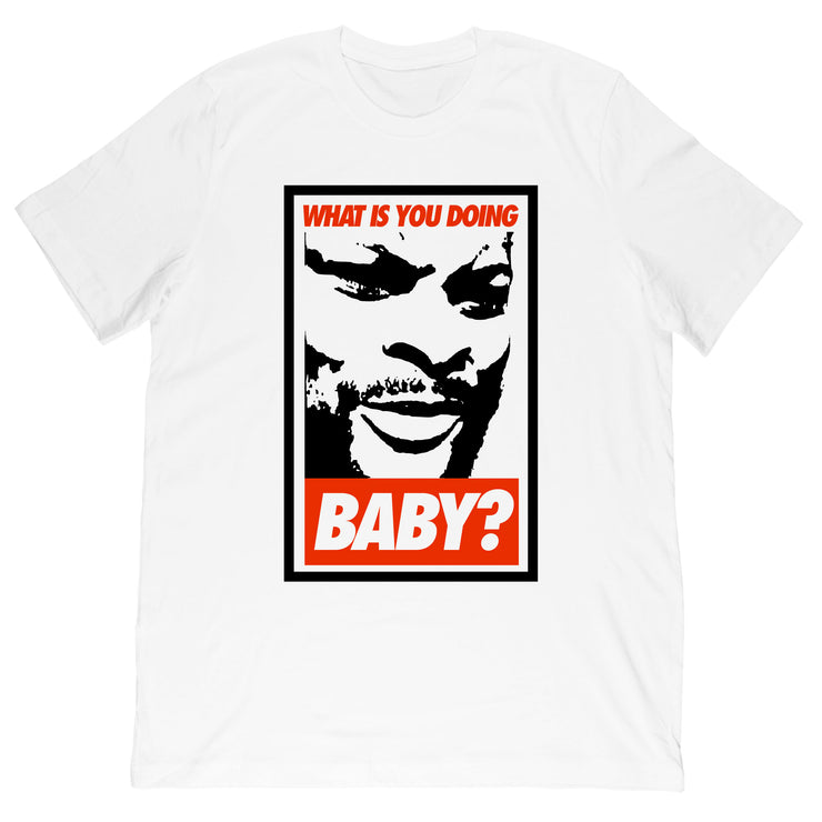 Pattiwhack - What Is You Doing Baby? Tee