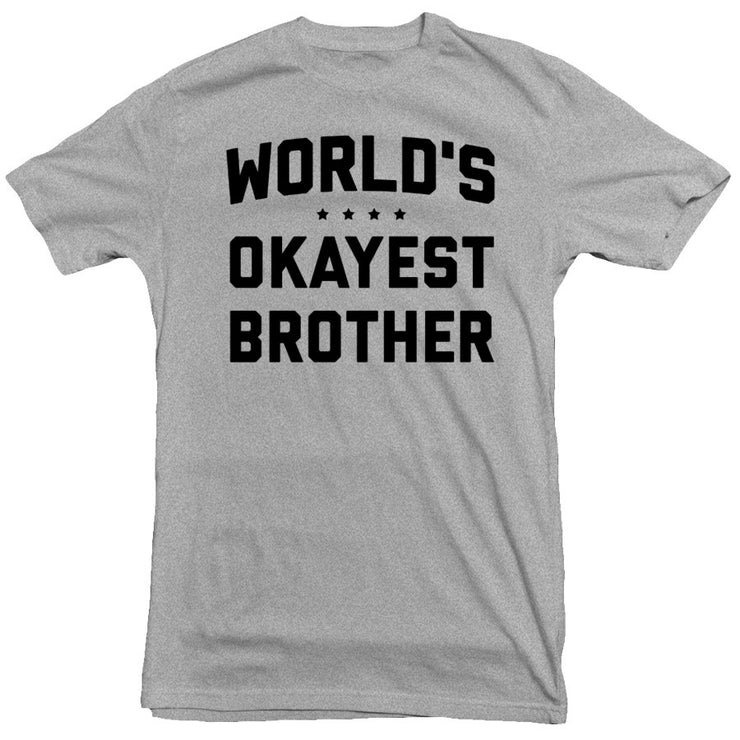 World's Okayest Brother Tee