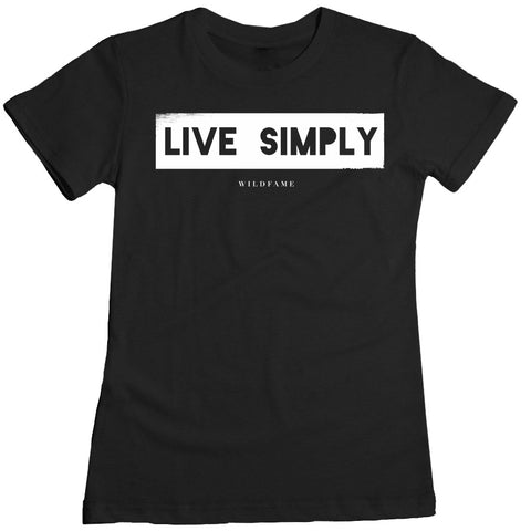 Wild Fame - Live Simply Womens Tee - Black
