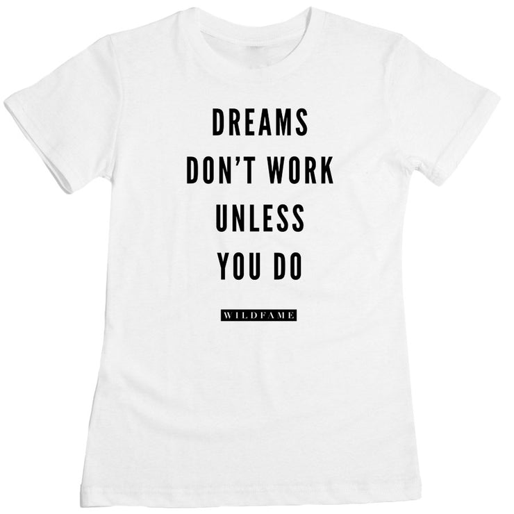 Wild Fame - Dreams Women's Tee