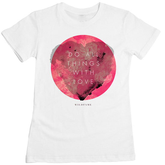 Wild Fame - With Love Women's Tee