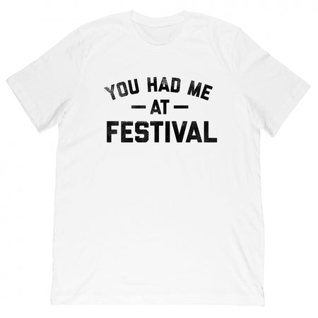 Gummy Mall - You Had Me At Festival - Tee