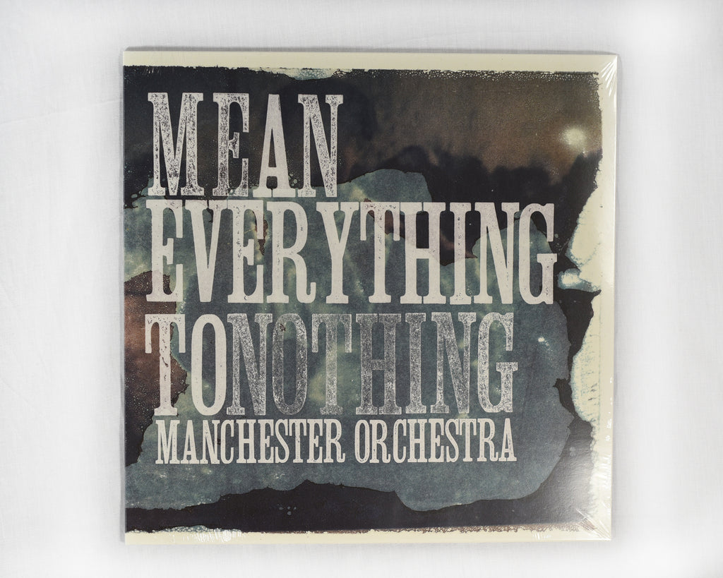 Mean Everything To Nothing Vinyl 4th Repressing Themanchesterorchestrastore