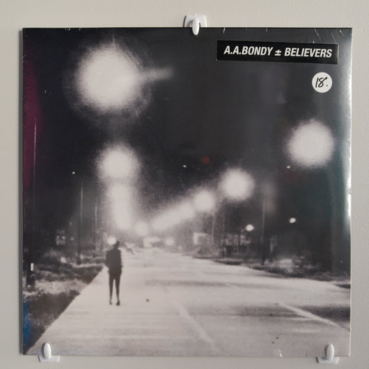 A.A. Bondy - Believers LP