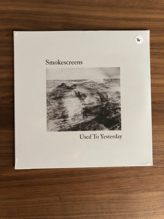 Used to Yesterday LP by Smokescreens