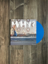 Moh Lhean LP by WHY? (Blue Vinyl)