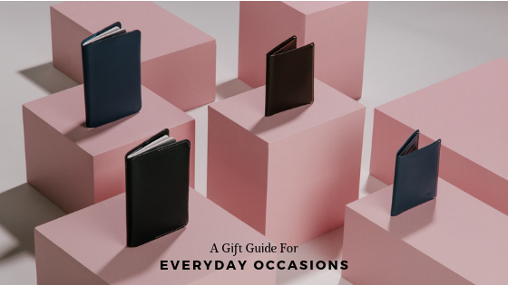 A Gift Guide For Everyday Occasions