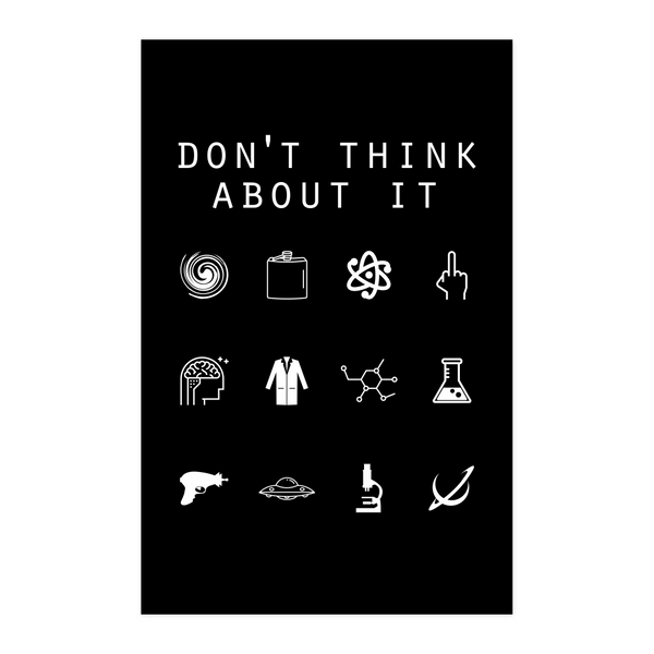 Don't Think About It (Rick and Morty) Black Poster - Beacon