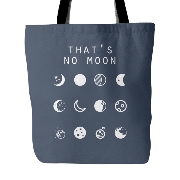 That's No Moon (Star Wars) Tote Bag - Beacon