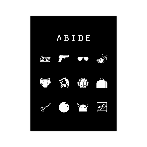 Abide (The Big Lebowski) Black Poster - Beacon