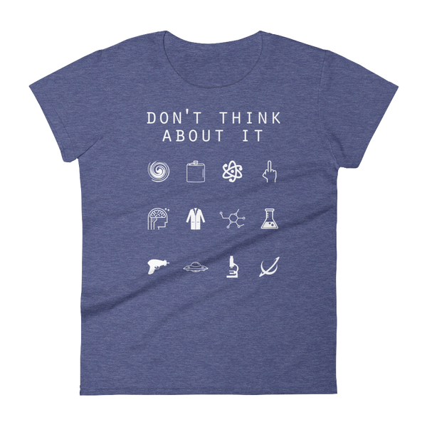 Don't Think About It (Rick and Morty) Fitted Women's T-Shirt - Beacon