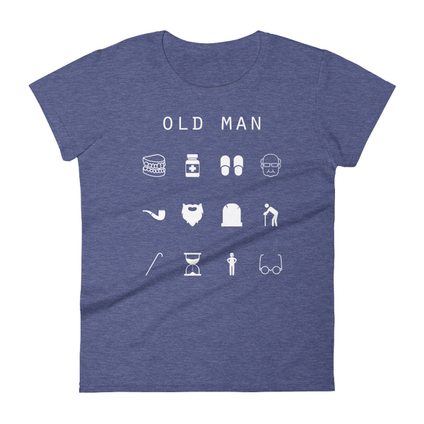 Old Man Fitted Women's T-Shirt - Beacon