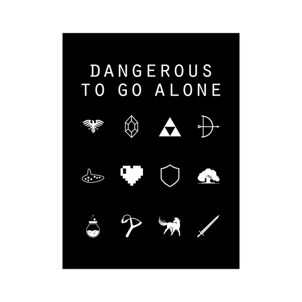 Dangerous To Go Alone (Legend of Zelda) Black Poster - Beacon