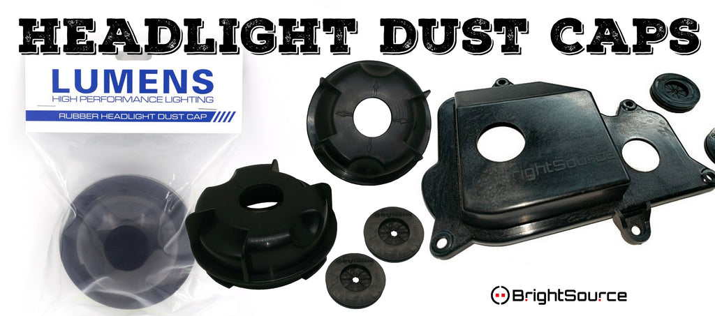 New headlight bulbs too large to install with your stock dust cap?