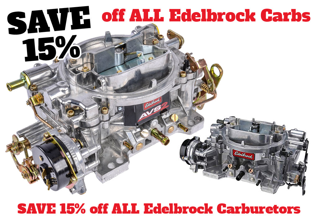 EXPIRED - Edelbrock Sale – pi-speedshops
