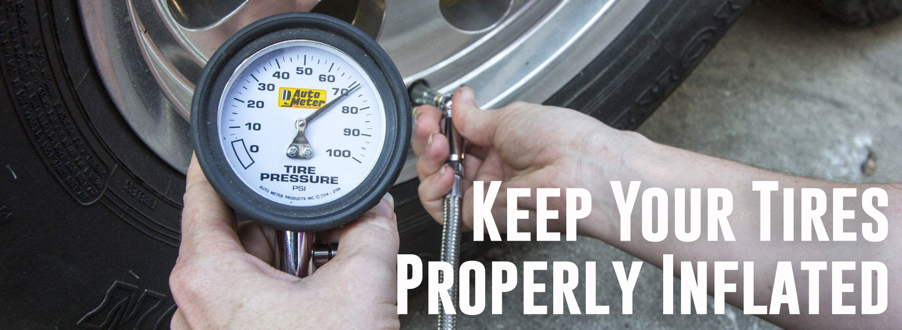Keep Tires Properly Inflated: Tire Gauges