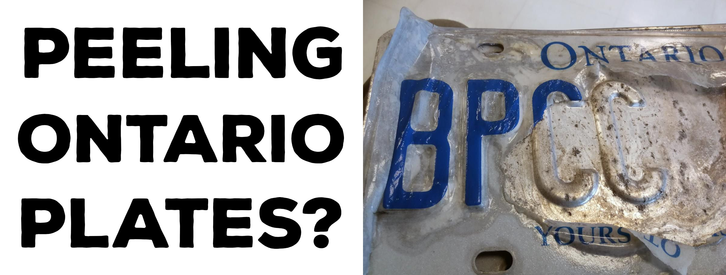 My Ontario licence plate is peeling. What should I do?