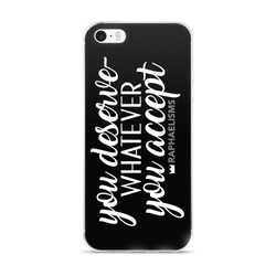 RAPHAELISMS: Deserve iPhone 5/5s/Se, 6/6s, 6/6s Plus Case