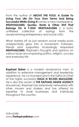 #RAPHAELISMS: QUOTES, RANTS & OTHER SH!T THAT BELONGS ON A T-SHIRT (AUTOGRAPHED)