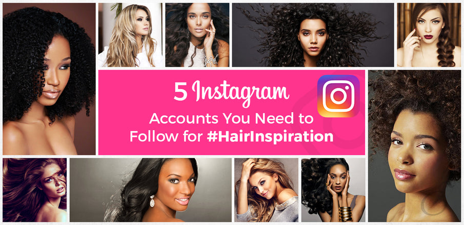 5 Instagram Accounts You Need to Follow for #HairInspiration