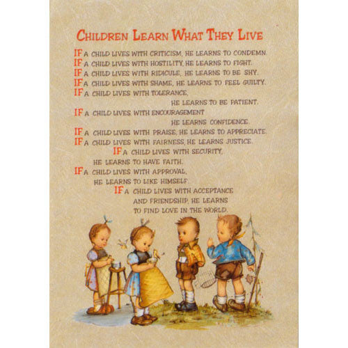 "5x7 ""Children Learn What They Live"" Plaque"