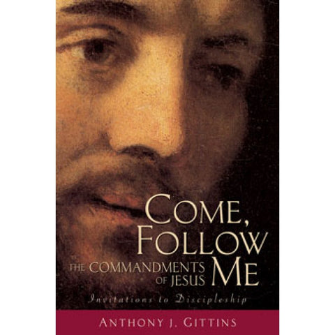Come Follow Me-The Ten Commandments of Jesus book