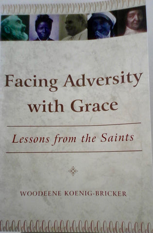 Facing Adversity With Grace